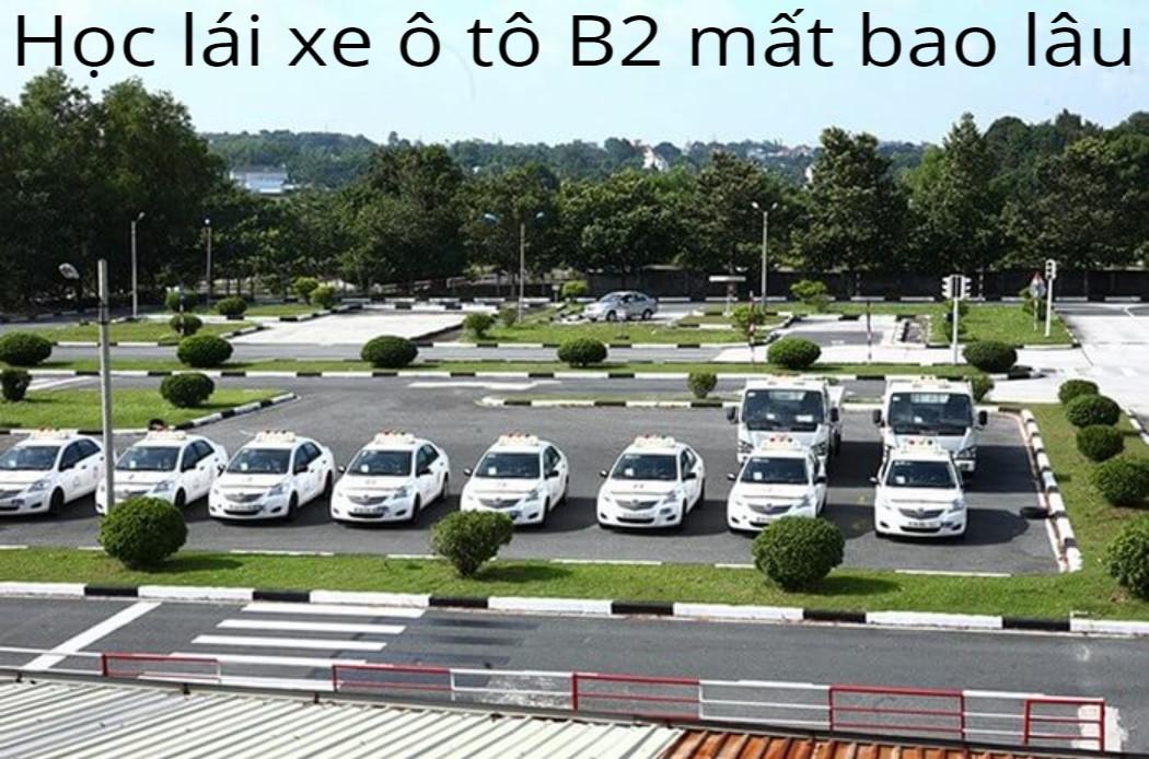 học lái xe bằng b2 mất bao lâu